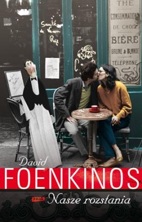 Foenkinos_Naszerozstania_500pcx_popr