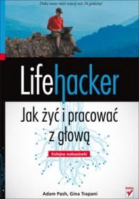 lifehacker_jak_zyc_i_pracowac_z_glowa_kolejne_wskazowki_IMAGE1_277178_4