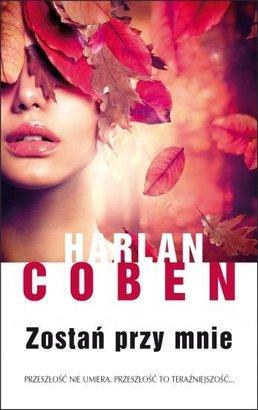 Zostan-przy-mnie_Harlan-Coben,images_big,1,978-83-7885-615-3
